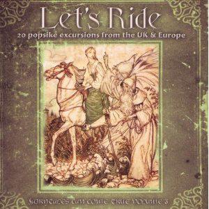 Fairytales Can Come True Volume 3 - Let's Ride - 20 Popsike Excursions From The UK & Europe - Cover