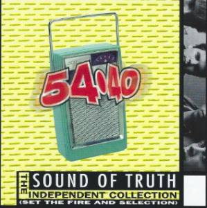 Cover - 54●40: Sound Of Truth (The Independent Collection)