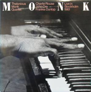 Cover - Thelonious Monk Quartet: Live In Stockholm 1961