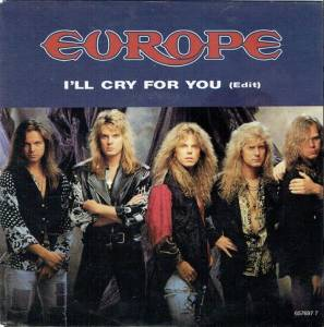Europe: I'll Cry For You - Cover