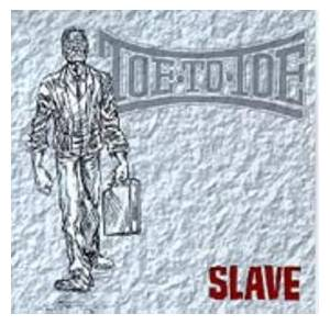 Cover - Toe To Toe: Slave