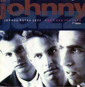 Cover - Johnny Hates Jazz: Don't Say It's Love