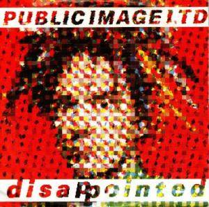 Public Image Ltd.: Disappointed - Cover