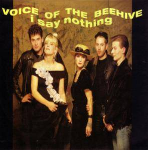 Voice Of The Beehive: I Say Nothing - Cover
