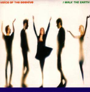 Voice Of The Beehive: I Walk The Earth - Cover