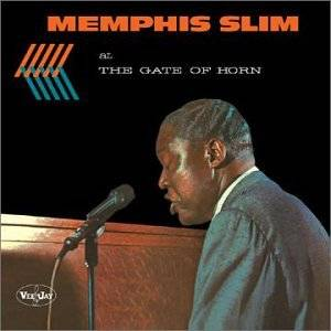 Cover - Memphis Slim: Memphis Slim At The Gate Of Horn
