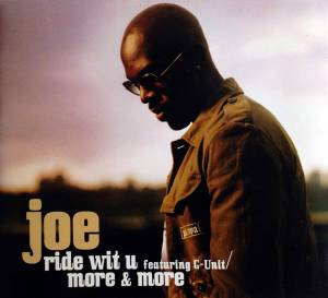 Cover - Joe: Ride Wit U (Featuring G-Unit) / More & More