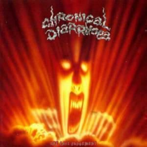 Chronical Diarrhoea: The Last Judgement / Abstract Carnage / Salomo Says (CD) - Bild 1
