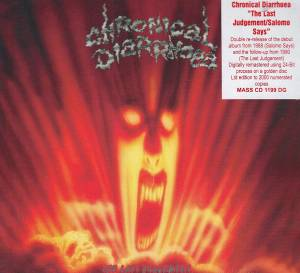Chronical Diarrhoea: The Last Judgement / Abstract Carnage / Salomo Says (CD) - Bild 2