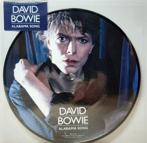 "David Bowie: Alabama Song (PIC-7"") - Bild 1"