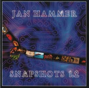 Cover - Jan Hammer: Snapshots 1.2