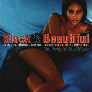 Cover - X-Ecutioners, The: Black & Beautiful 2002 - The Power Of Soul Music