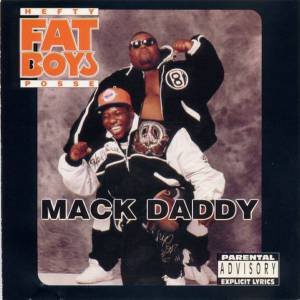 Cover - Fat Boys, The: Mack Daddy