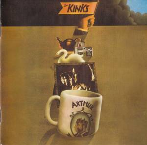 The Kinks: Arthur Or The Decline And Fall Of The British Empire (2-CD) - Bild 1