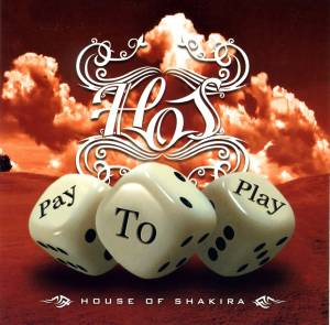 Cover - House Of Shakira: Pay To Play