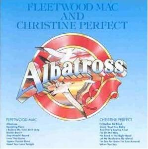 Fleetwood Mac: Fleetwood Mac And Christine Perfect - Albatross - Cover