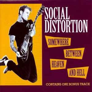 Social Distortion: Somewhere Between Heaven And Hell - Cover