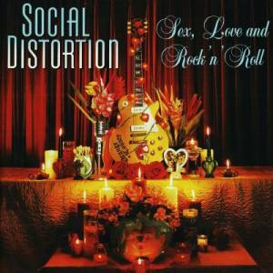 Cover - Social Distortion: Sex, Love And Rock 'n' Roll
