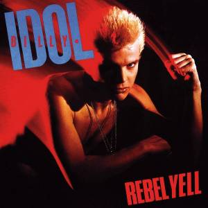 Billy Idol: Rebel Yell (LP) - Bild 1