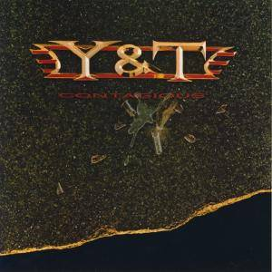 Y&T: Contagious - Cover
