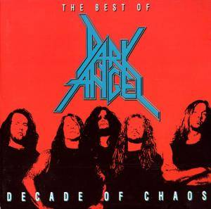 Dark Angel: Decade Of Chaos - The Best Of Dark Angel - Cover