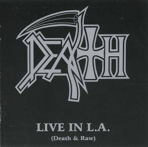 Death: Live In L.A. (Death & Raw) (CD) - Bild 1