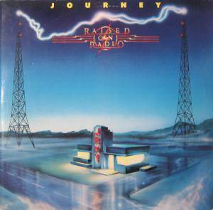 Journey: Raised On Radio (LP) - Bild 1