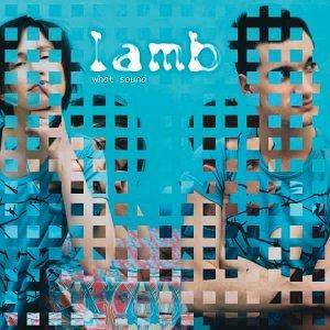 Lamb: What Sound - Cover