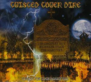 Twisted Tower Dire: Crest Of The Martyrs (CD) - Bild 1