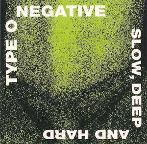 Type O Negative: Slow, Deep And Hard - Cover