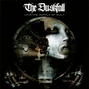 The Duskfall: Lifetime Supply Of Guilt - Cover