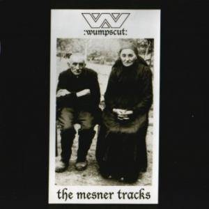 :Wumpscut:: Mesner Tracks, The - Cover