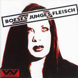 :Wumpscut:: Boeses Junges Fleisch - Cover