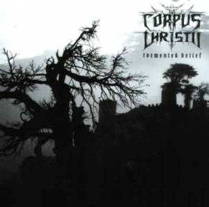 Corpus Christii: Tormented Belief - Cover