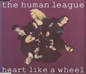 The Human League: Heart Like A Wheel - Cover