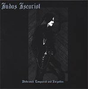 Judas Iscariot: Dethroned, Conquered And Forgotten - Cover