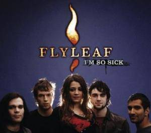 Flyleaf: I'm So Sick - Cover