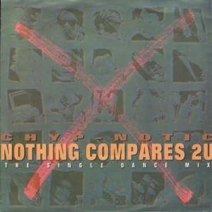 Cover - Chyp-Notic: Nothing Compares 2 U