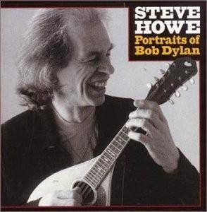 Cover - Steve Howe: Portraits Of Bob Dylan