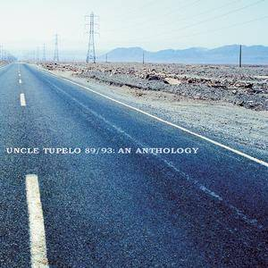 Cover - Uncle Tupelo: 89 / 93: An Anthology