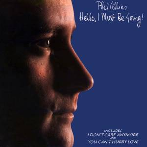 Phil Collins: Hello, I Must Be Going! (CD) - Bild 1