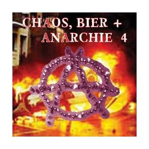 Chaos, Bier + Anarchie 4 - Cover