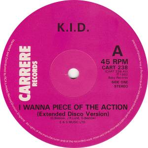 "K.I.D.: I Wanna Piece Of The Action (12"") - Bild 3"
