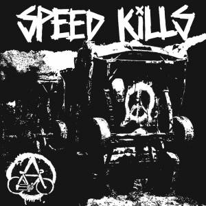 "Speed Kills: Speed Kills (7"") - Bild 1"