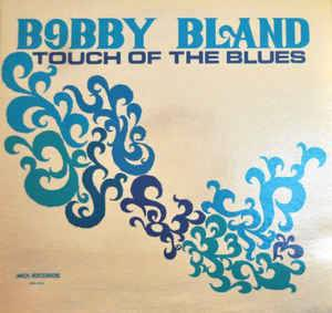 Cover - Bobby Bland: Touch Of The Blues