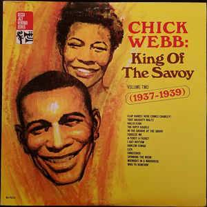Cover - Chick Webb: King Of The Savoy Volume Two (1937-1939)
