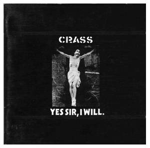 Crass: Yes Sir, I Will - Cover