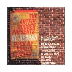 Cover - Azzido Da Bass: Artful Dodger Presents Re-Rewind Back By Public Demand, The
