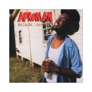 Cover - Afroman: Because I Got High