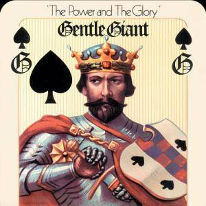 Gentle Giant: Power And The Glory, The - Cover